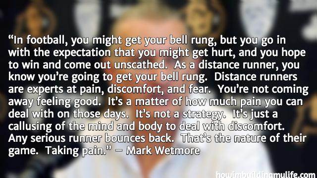 Mark Wetmore Running Quotes